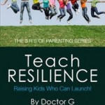 Teach Resilience – A Fun-Sized Parenting Tool!