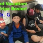 Kids and Trips: How to Make Your Life Easier!