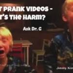 Should Parents Prank Kids on Video?