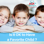 Is it OK to Have a Favorite Child?