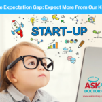 Close the Expectation Gap! Expect More From Your Kids