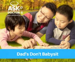 Dad's Don't Babysit