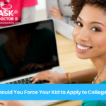 Should You Force Your Kids to Apply to College?