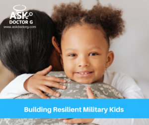 Building Resilient Military Kids