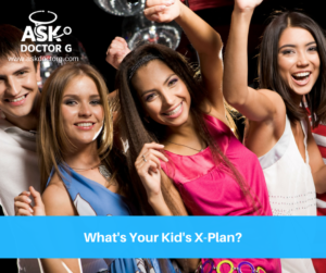 What's Your Kid's X-Plan?