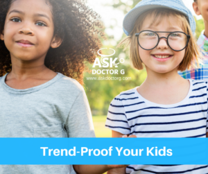 How to Trend-Proof Your Kids