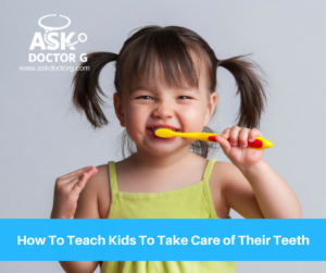 How to Teach Your Kids to Take Care of Their Teeth