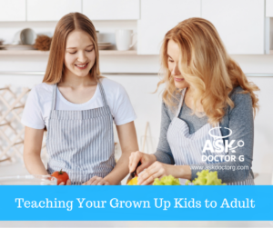 Adulting: Teach Your (nearly) Grown Kids the 9 Skills They Need Now